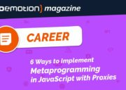 6 Ways to Implement Metaprogramming in JavaScript with Proxies